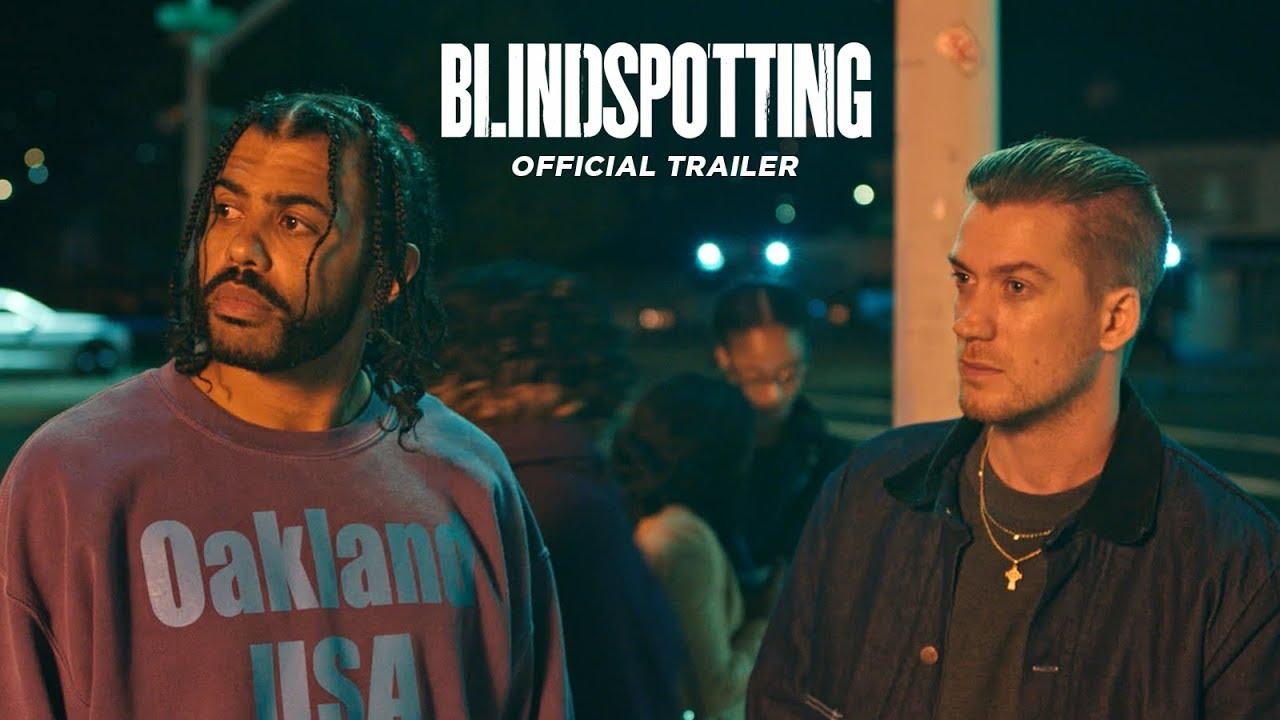 Blindspotting ที่นี่ประเทศไหน 2018