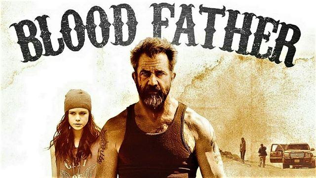 Blood Father ล้างบางมหากาฬ (2016)