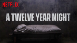 A Twelve-Year Night (La noche de 12 años) 12 ปี ฝันร้ายไม่ลืม 2018(ซับไทย)