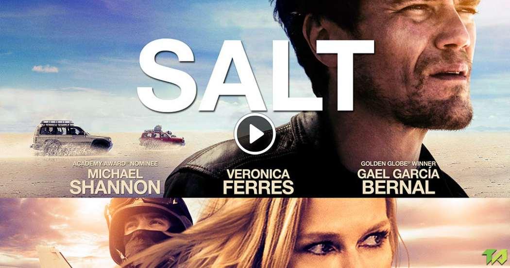 Salt and Fire ผ่าหายนะ มหาภิบัติถล่มโลก 2017