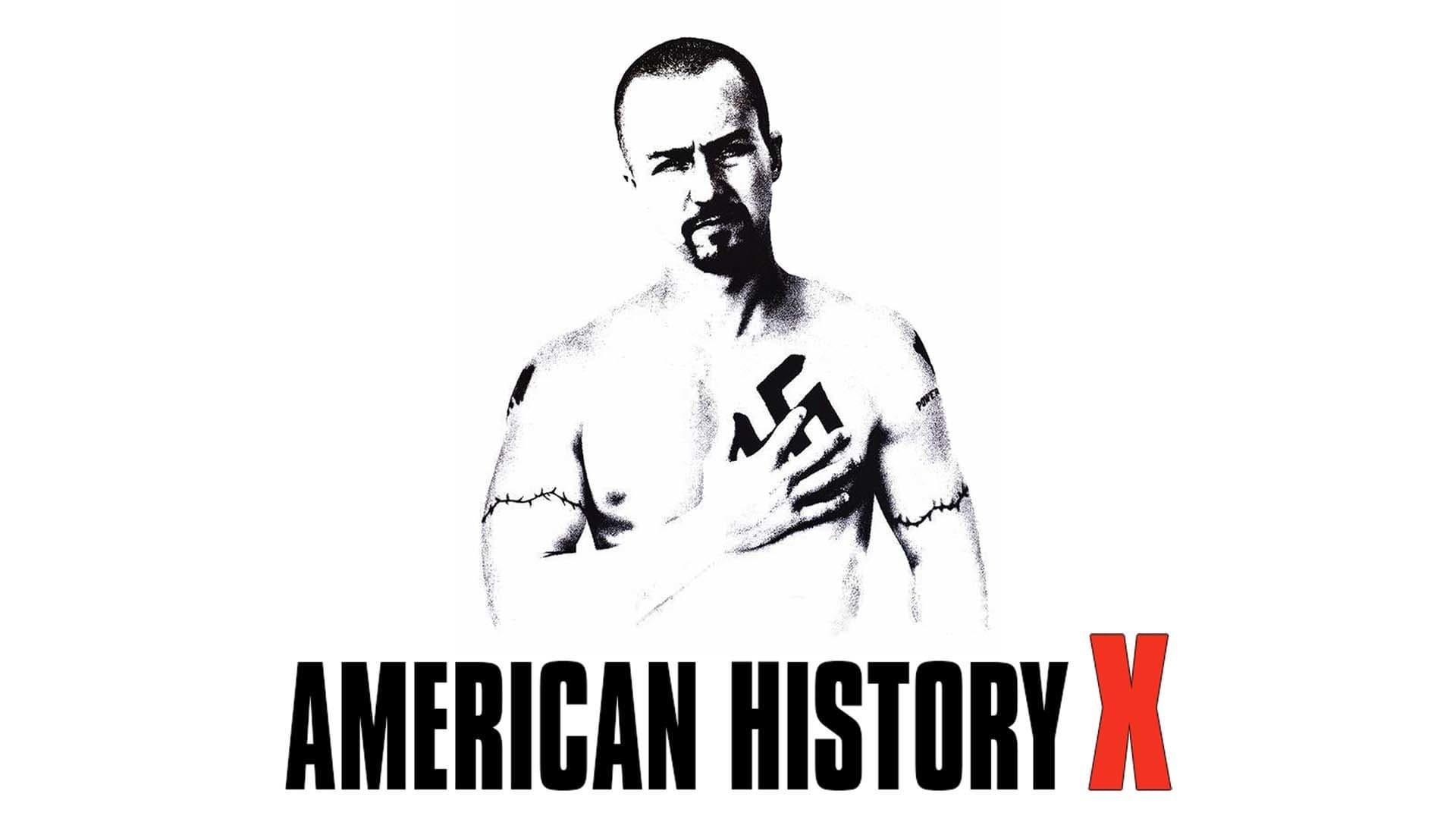 American History X อเมริกันนอกคอก 1998