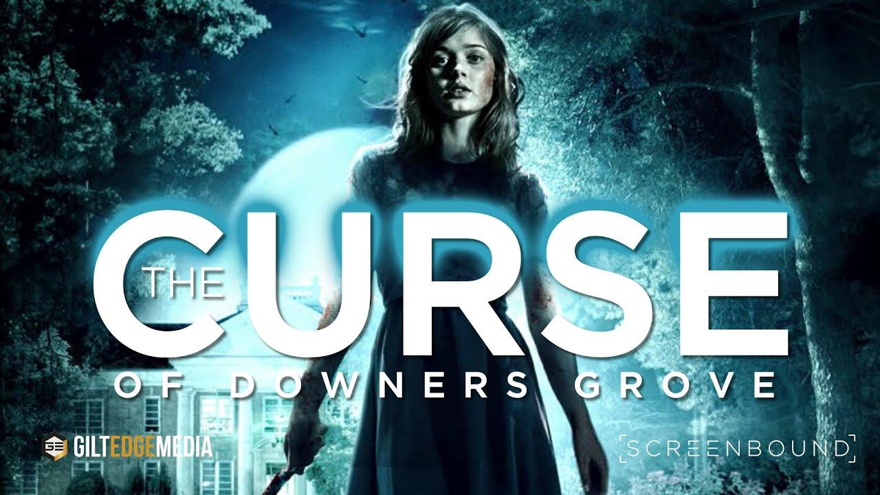 The Curse of Downers Grove โรงเรียนต้องคำสาป (2015)