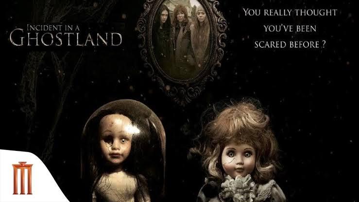 Incident In A Ghost Land บ้านตุ๊กตาดุ 2018