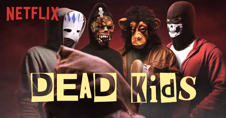 Dead Kids แผนร้ายไม่ตายดี  (2019)