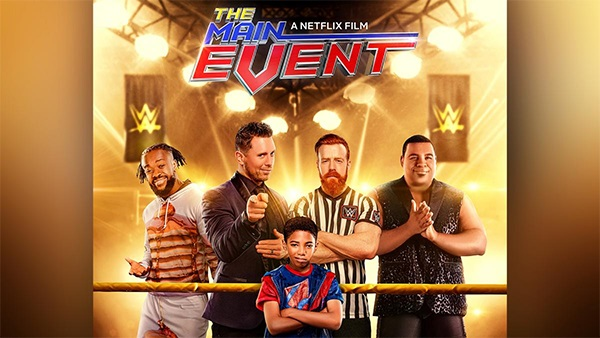The Main Events หนุ่มน้อยเจ้าสังเวียน WWE (2020)