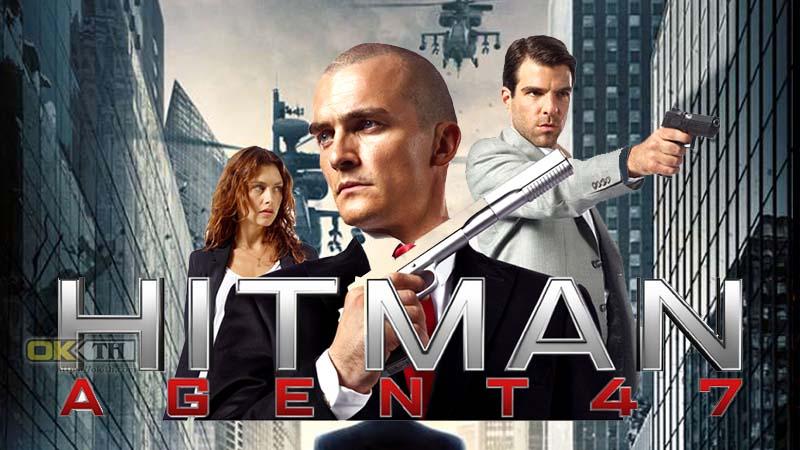 Hitman Agent 47  ฮีทแมน สายลับ47 (2015)
