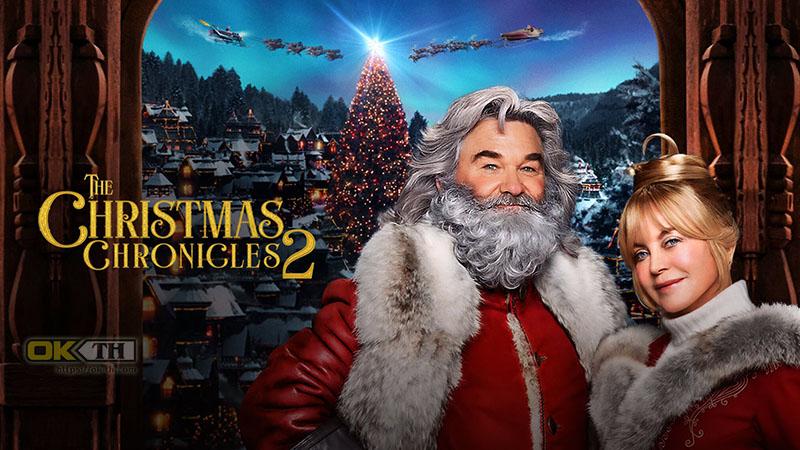 The Christmas Chronicles 2 ผจญภัยพิทักษ์คริสต์มาส 2 (2020)