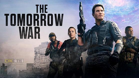 The Tomorrow War ข้ามเวลา หยุดโลกวินาศ (2021)